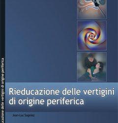 Libri: Rieducazione delle vertigini di origine periferica